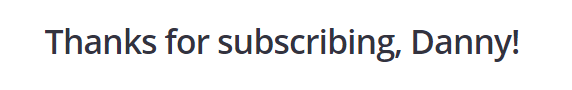Display name of subscriber after succesful form submission